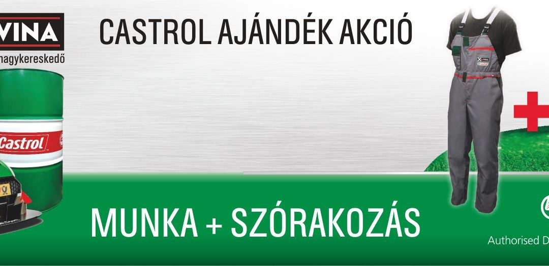 Castrol Munka+Szórakozás Akció